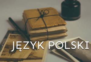Egzamin Ósmoklasisty z języka polskiego
